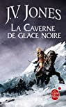 L'Épée des ombres, Tome 2 : La caverne de glace noire (Orbit) par Jones