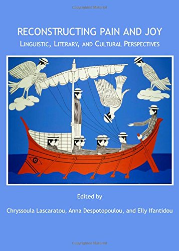Reconstructing Pain and Joy: Linguistic, Literary and Cultural Perspectives by Cambridge Scholars Publishing