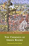 The Chimneys of Green Knowe by Boston, L.M. (2003) Paperback