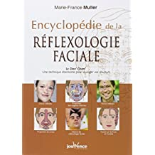 ENCYCLOPÉDIE DE LA RÉFLEXOLOGIE FACIALE N.É.