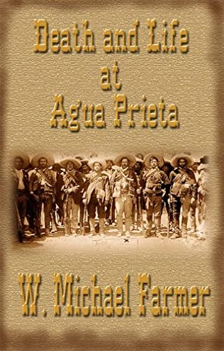 book cover of Death and Life At Agua Prieta