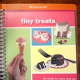 Tiny Treats (American Girls) (American Girls Collection Sidelines) [Spiral-bound]