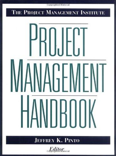The Project Management Institute Project Management Handbook (Jossey-Bass Business & Management Series)