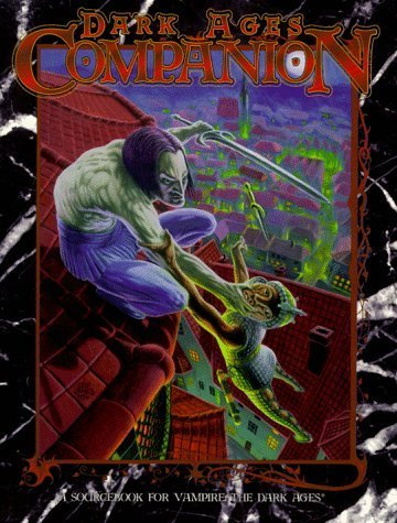 Dark Ages Companion - A Sourcebook for Vampire: The Dark Ages by Fred Yelk (1997-03-29)