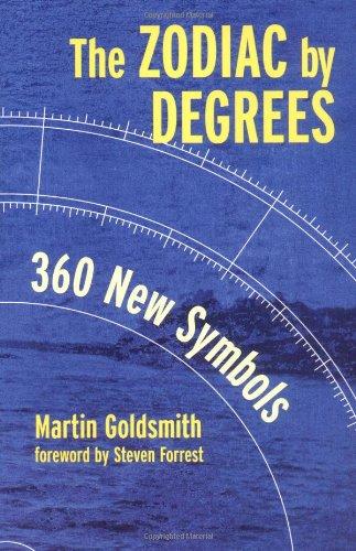 The Zodiac by Degrees: 360 New Symbols