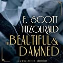 The Beautiful and Damned Audiobook by F. Scott Fitzgerald Narrated by William Dufris