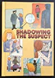 Shadowing the Suspect, Eugene Baker, 0895651521