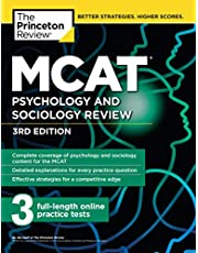 MCAT Psychology and Sociology Review, 3rd Edition: Complete Behavioral Sciences Content Review + Practice Tests