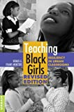 Teaching Black Girls by Venus E. Evans-Winters [Peter Lang Publishing,2011] (Paperback) Revised edition