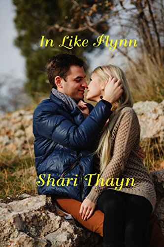 In Like Flynn by [Thayn, Shari]
