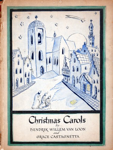 Christmas Carols Illustrated and Done Into Simple Music