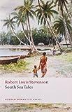South Sea Tales, Robert Louis Stevenson, 0199536082