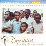 Caribbean Voyage: Dominica: Creole Crossroads