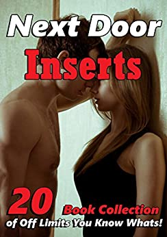 Next Door Inserts (20 Book Collection of Off Limits You Know Whats!) by [Goodshaft, Megan]