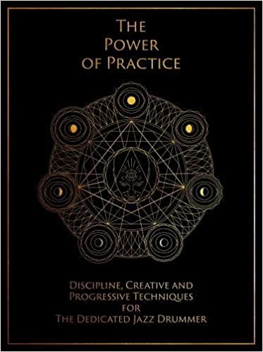 The Power of Practice: Discipline, Creative and Progressive