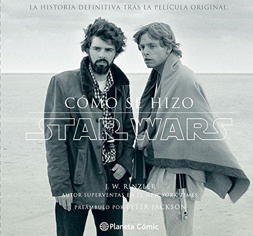 Star Wars. Cómo Se Hizo. Episodio Iv. Una Nueva Esperanza