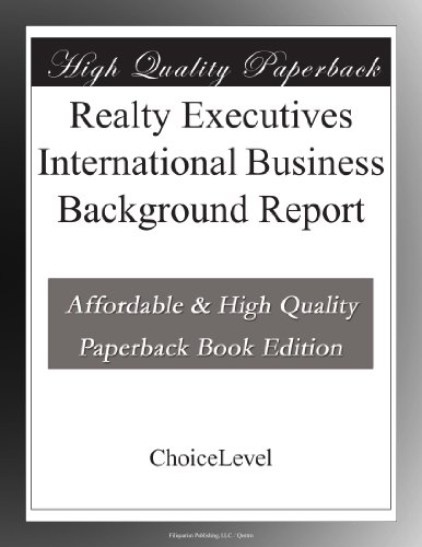 Realty Executives International Business Background Report