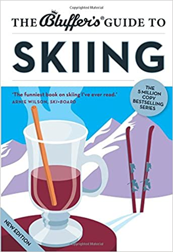 Book The Bluffer's Guide to Skiing (Bluffer's Guides)