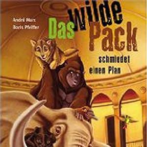 Das wilde Pack (Das wilde Pack 1) Hörspiel