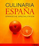 Espana, Spanische Spezialitäten