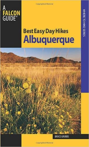 Best Easy Day Hikes Albuquerque Best Easy Day Hikes Series