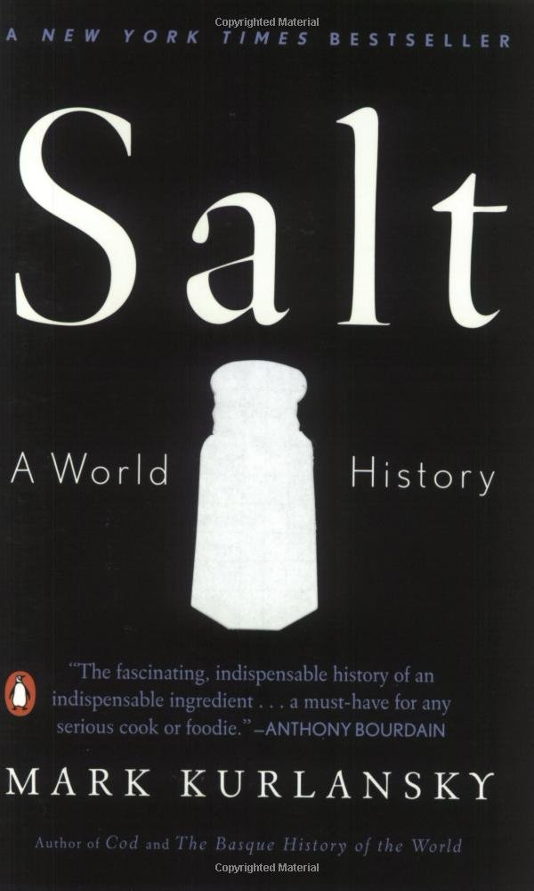 Salt a world history mark kurlansky 9780142001615 amazon salt a world history mark kurlansky 9780142001615 amazon books sciox Choice Image