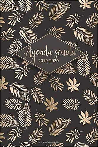 Agenda Scuola 2019 - 2020: Calendario, Agenda Giornaliera ...