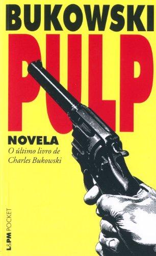 Pulp 746 Charles Bukowski