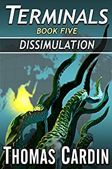Terminals book five: Dissimulation by [Cardin, Thomas]