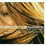 Illumination, Laurent Garnier, Alex Gopher, Ian Pooley, Rin???e, Moby.. by Fashion TV-Spring-Summer 2001 Collection (0100-01-01?