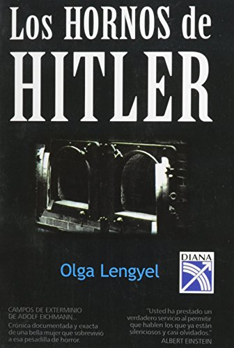 HORNOS DE HITLER,LOS de Olga Lengyel (mar 1999) Tapa blanda