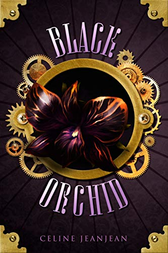 The Black Orchid: Sword and Steampunk (The Viper and the Urchin Book 2)