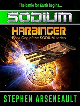 SODIUM:1 Harbinger by [Arseneault, Stephen]