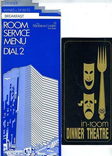 The Sheraton Centre Hotel New York Room Service & Dinner Theatre Menus 1980's (Dinner Sheraton)