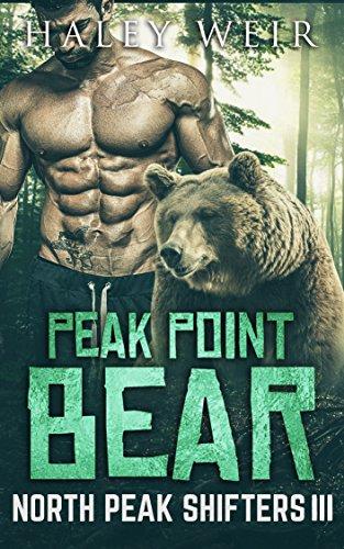 Peak Point Bear (North Peak Shifters Book 3) (English Edition)