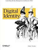 img - for Digital Identity by Phillip J. Windley (2005-08-11) book / textbook / text book