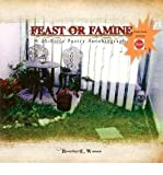 Front cover for the book Feast or Famine by Beverley E. Watson