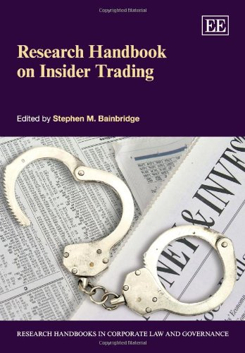 Research Handbook on Insider Trading (Research Handbooks in Corporate Law and Governance) (Elgar Original reference)