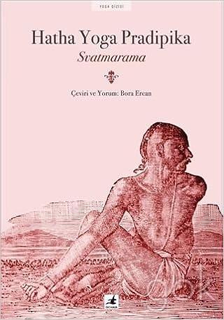 Amazon.com: Hatha Yoga Pradipika (9786059542173): Svatmarama ...