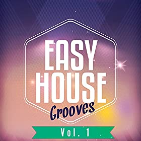 Easy house grooves vol 1 finest house for Deep house tunes