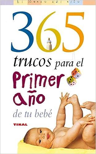 365 Trucos Para El Primer Ano De Tu Bebe / 365 Tips for ...