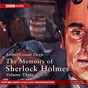 Memoirs of Sherlock Holmes, Volume 3 (Dramatised) Radio/TV