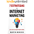 7 Super Estrategias De Internet Marketing: Para Crear Tu Propio Imperio Online