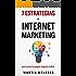7 Super Estrategias De Internet Marketing: Para Crear Tu Propio Imperio Online