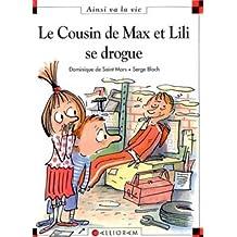Le cousin de Max et Lili se drogue 61