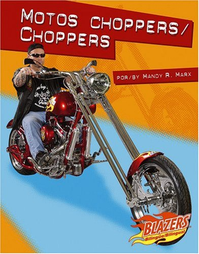 Motos choppers / Choppers (Caballos de fuerza / Horsepower) (Multilingual Edition)