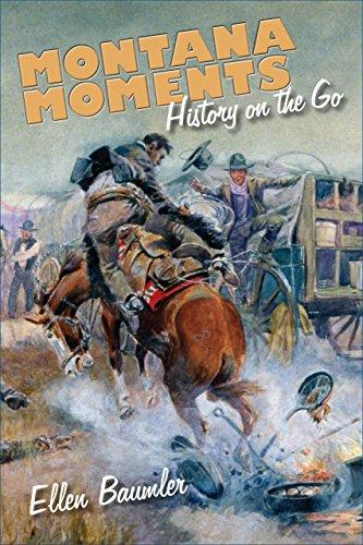 Montana Moments: History On The Go
