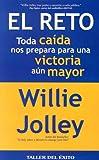 El Reto: Toda caida nos prepara para una victoria aun mayor/Every fall prepares us for a mayor victory (Spanish Edition)