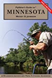 Flyfisher's Guide to Minnesota, Mickey O. Johnson, 1932098933