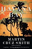 Havana Bay: A Novel (William Monk)